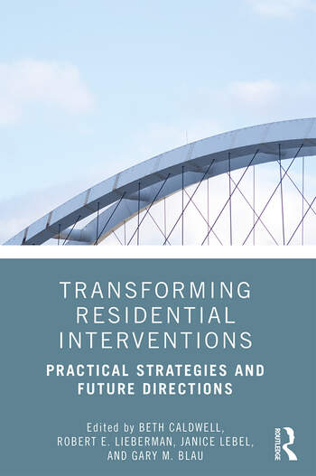 Transforming Residential Interventions Practical Strategies and Future Directions book cover