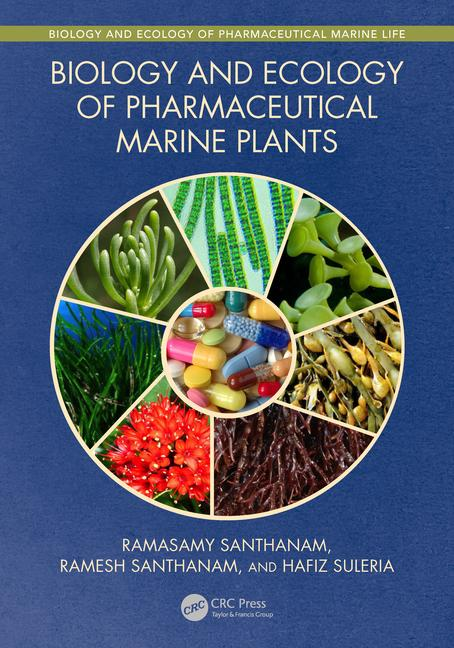 Biology and Ecology of Pharmaceutical Marine Plants book cover