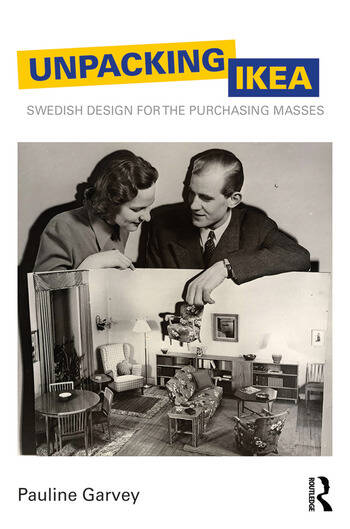 Unpacking IKEA Swedish Design for the Purchasing Masses book cover
