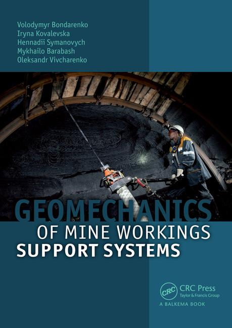Geomechanics of Mine Workings Support Systems book cover