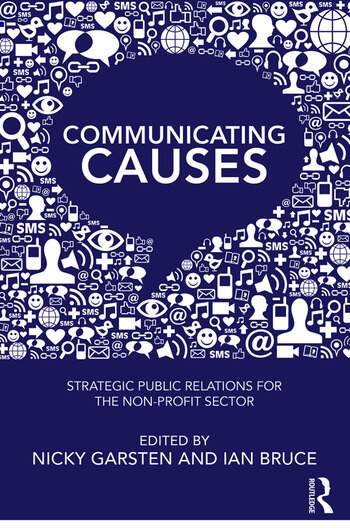 Communicating Causes Strategic public relations for the non-profit sector book cover