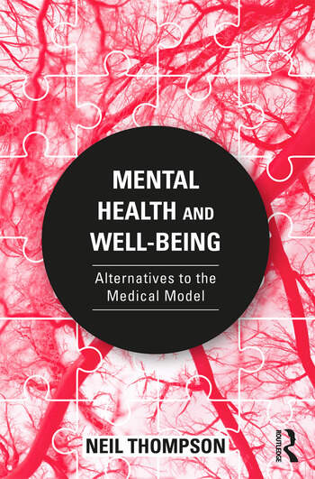 Mental Health and Well-Being Alternatives to the Medical Model book cover