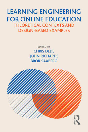 Learning Engineering for Online Education Theoretical Contexts and Design-Based Examples book cover