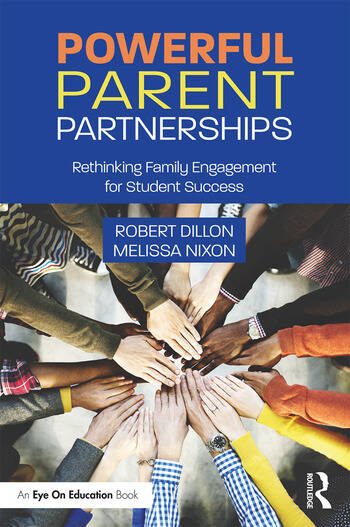 Powerful Parent Partnerships Rethinking Family Engagement for Student Success book cover