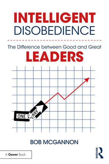 Intelligent Disobedience The Difference between Good and Great Leaders book cover