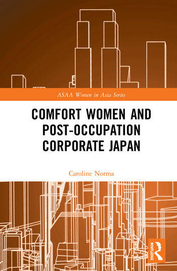 Comfort Women and Post-Occupation Corporate Japan book cover