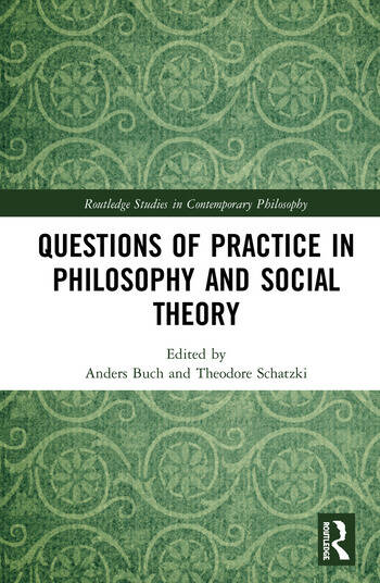 Questions of Practice in Philosophy and Social Theory book cover