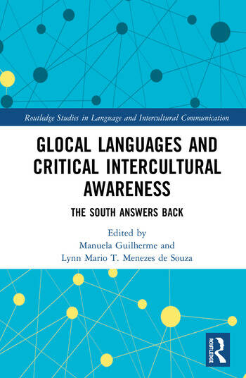 Glocal Languages and Critical Intercultural Awareness The South Answers Back book cover