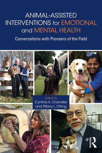 Animal-Assisted Interventions for Emotional and Mental Health Conversations with Pioneers of the Field book cover
