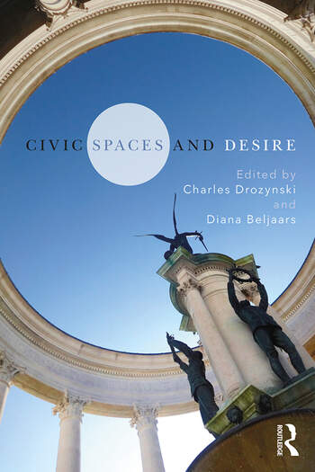 Civic Spaces and Desire book cover