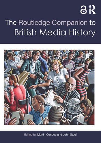 The Routledge Companion to British Media History book cover