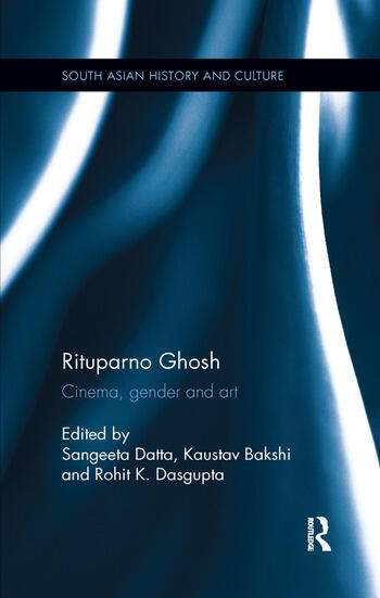 Rituparno Ghosh Cinema, gender and art book cover