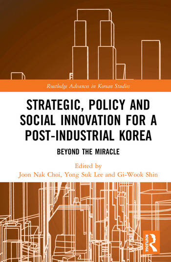 Strategic, Policy and Social Innovation for a Post-Industrial Korea Beyond the Miracle book cover