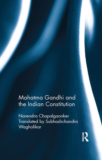 Mahatma Gandhi and the Indian Constitution book cover