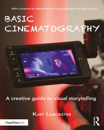 Basic Cinematography A Creative Guide to Visual Storytelling book cover