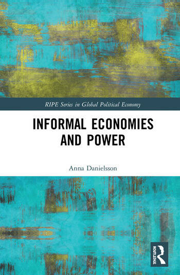Informal Economies and Power book cover