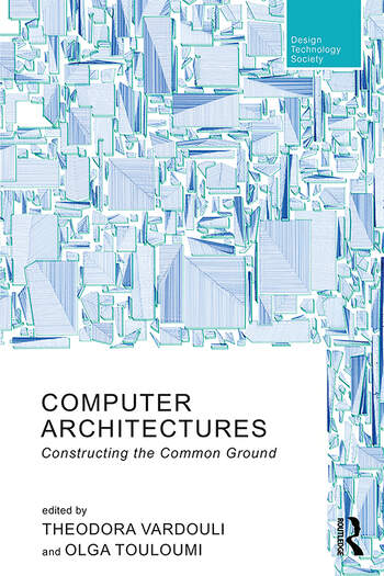 Computer Architectures Constructing the Common Ground book cover