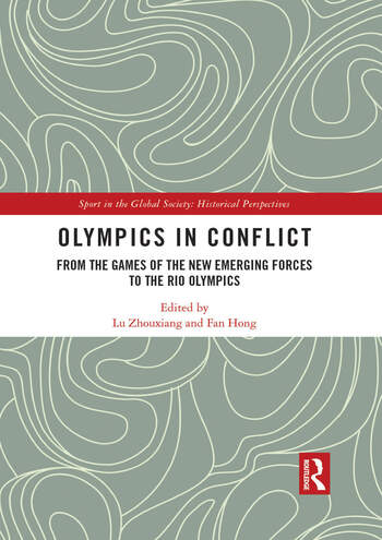 Olympics in Conflict From the Games of the New Emerging Forces to the Rio Olympics book cover