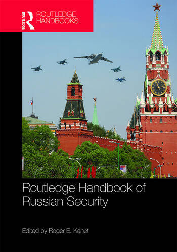 Routledge Handbook of Russian Security book cover