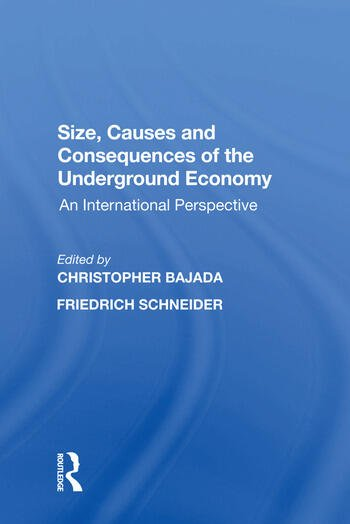 Size, Causes and Consequences of the Underground Economy An International Perspective book cover