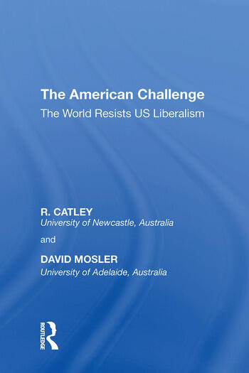 The American Challenge The World Resists US Liberalism book cover