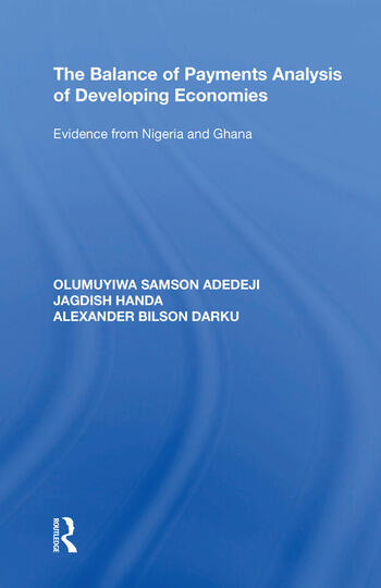 The Balance of Payments Analysis of Developing Economies Evidence from Nigeria and Ghana book cover