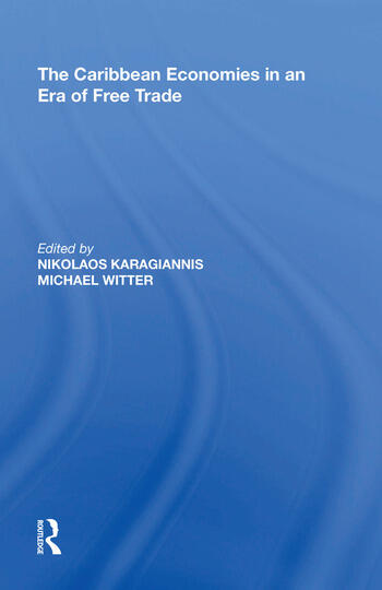 The Caribbean Economies in an Era of Free Trade book cover