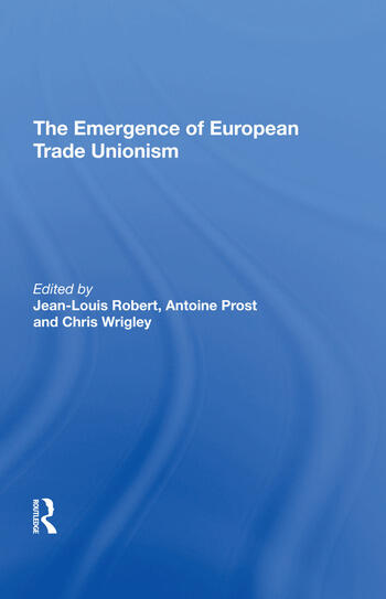 The Emergence of European Trade Unionism book cover