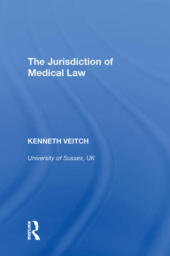 The Jurisdiction of Medical Law book cover