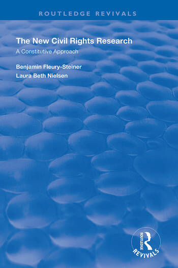 The New Civil Rights Research A Constitutive Approach book cover