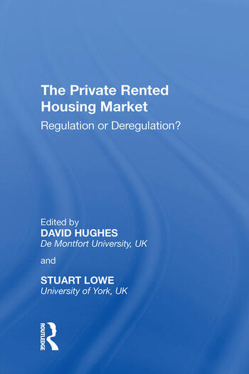 The Private Rented Housing Market Regulation or Deregulation? book cover