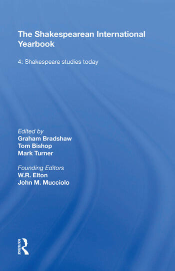 The Shakespearean International Yearbook Volume 4: Shakespeare Studies Today book cover