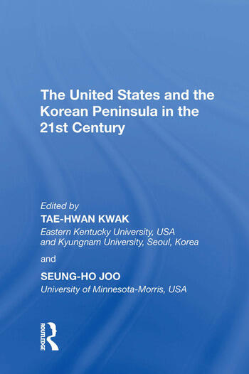 The United States and the Korean Peninsula in the 21st Century book cover