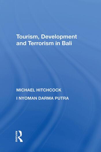 Tourism, Development and Terrorism in Bali book cover