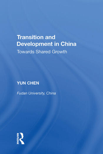Transition and Development in China Towards Shared Growth book cover