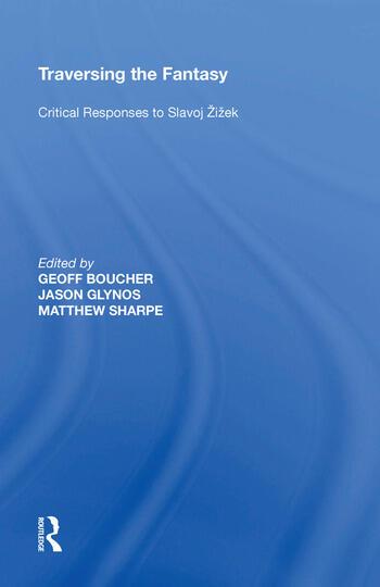 Traversing the Fantasy Critical Responses to Slavoj �i�ek book cover