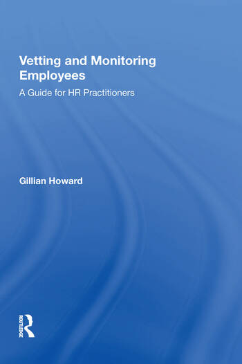 Vetting and Monitoring Employees A Guide for HR Practitioners book cover