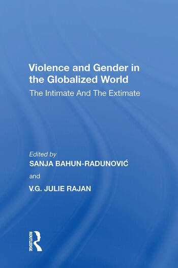 Violence and Gender in the Globalized World The Intimate and the Extimate book cover