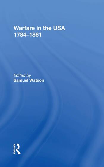 Warfare in the USA 1784�1861 book cover