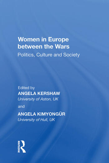 Women in Europe between the Wars Politics, Culture and Society book cover
