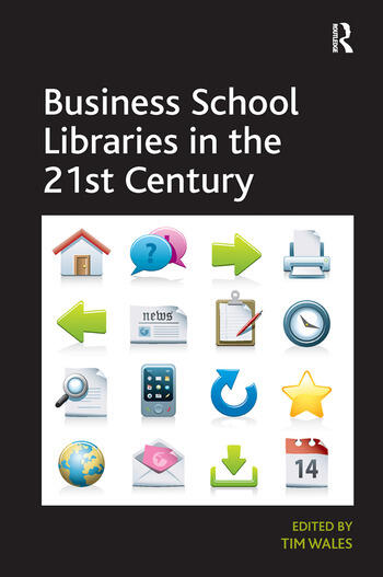Business School Libraries in the 21st Century book cover