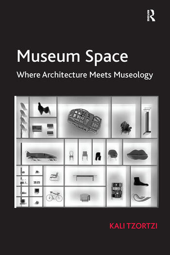 Museum Space Where Architecture Meets Museology book cover