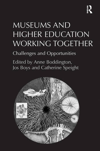 Museums and Higher Education Working Together Challenges and Opportunities book cover