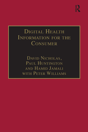 Digital Health Information for the Consumer Evidence and Policy Implications book cover