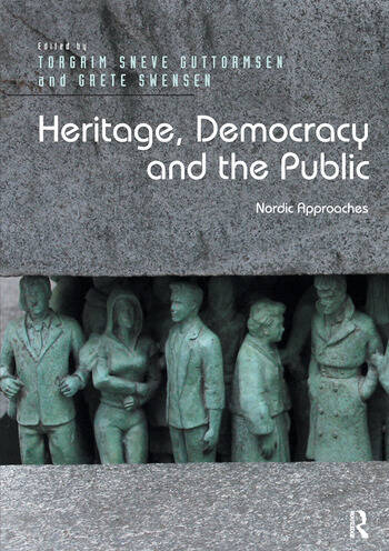 Heritage, Democracy and the Public Nordic Approaches book cover