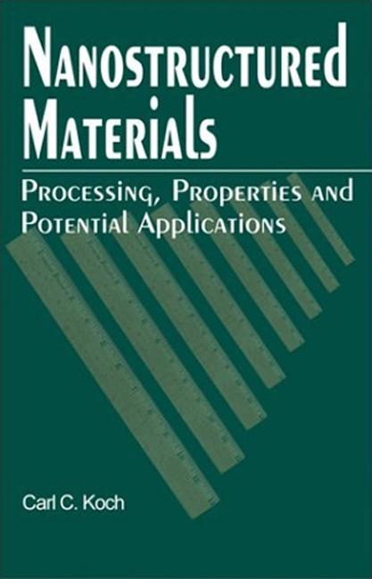 Nanostructured Materials Processing, Properties and Applications book cover