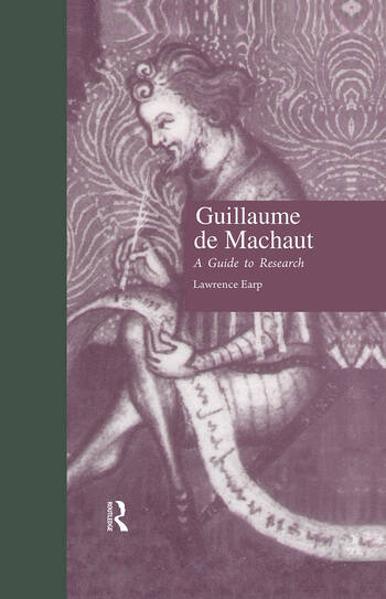 Guillaume de Machaut A Guide to Research book cover