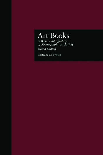 Art Books A Basic Bibliography of Monographs on Artists, Second Edition book cover