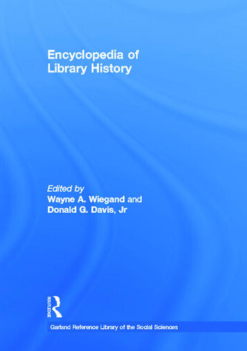 Encyclopedia of Library History book cover