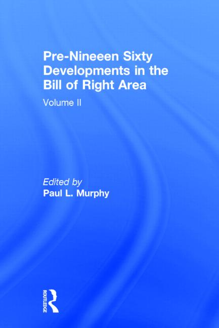 Pre-Nineteen Sixty Developments in the Bill of Rights Area book cover